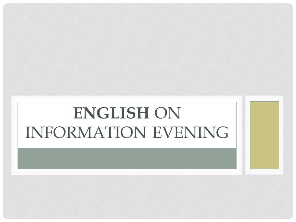 ENGLISH on INFORMATION EVENING