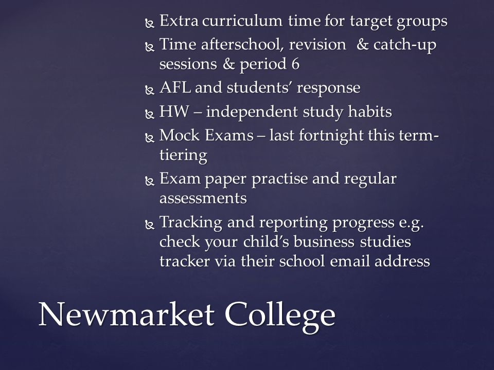 Newmarket College Extra curriculum time for target groups