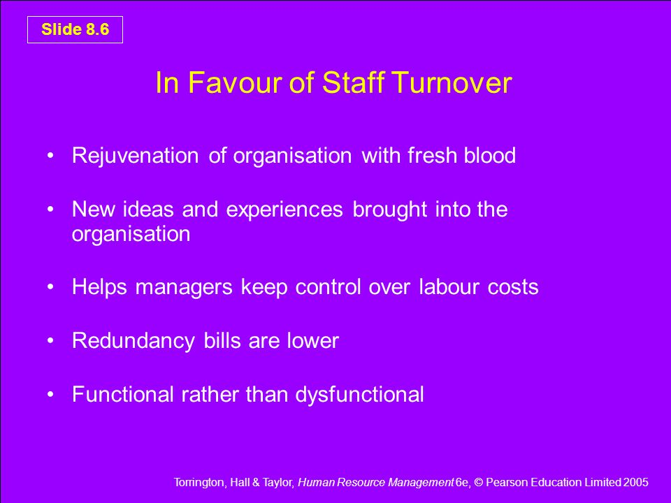 In Favour of Staff Turnover