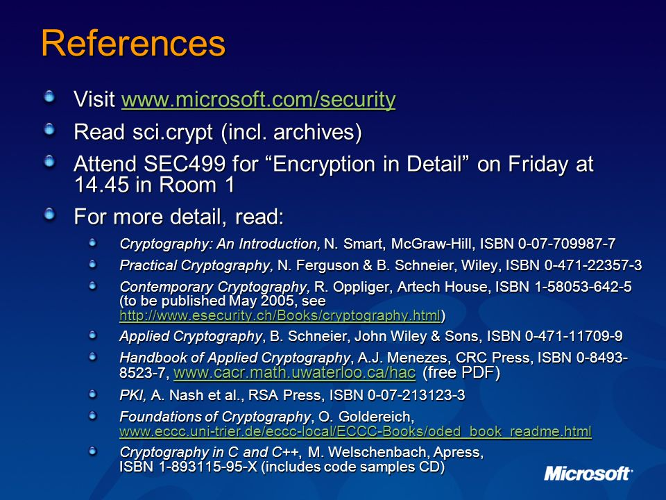 References Visit www.microsoft.com/security