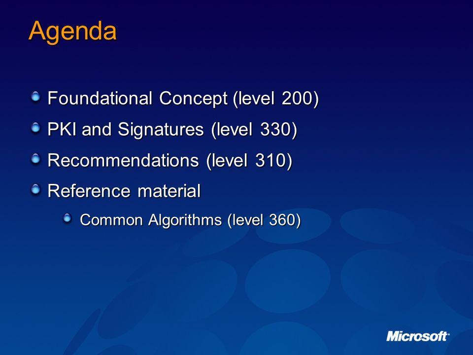 Agenda Foundational Concept (level 200) PKI and Signatures (level 330)
