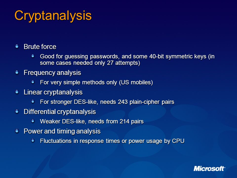 Cryptanalysis Brute force Frequency analysis Linear cryptanalysis