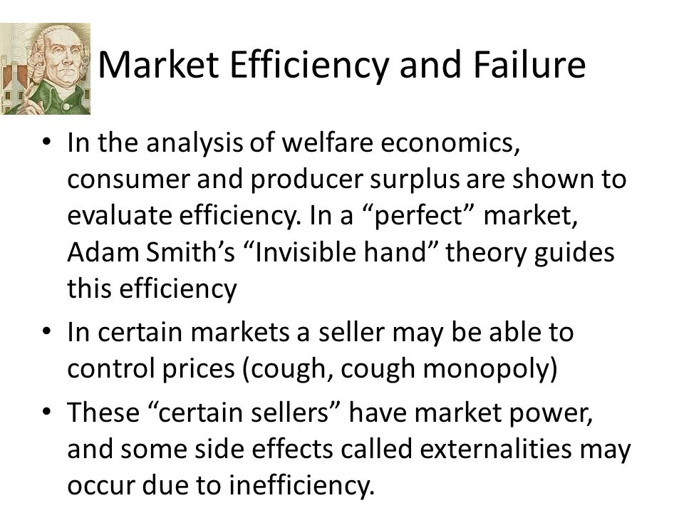 Market Efficiency and Failure