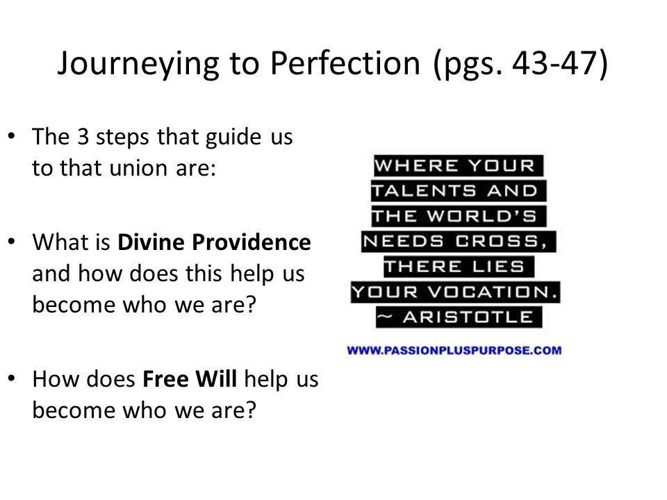 Journeying to Perfection (pgs. 43-47)