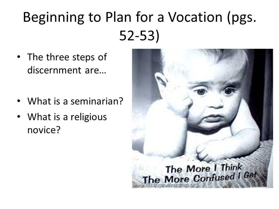 Beginning to Plan for a Vocation (pgs. 52-53)