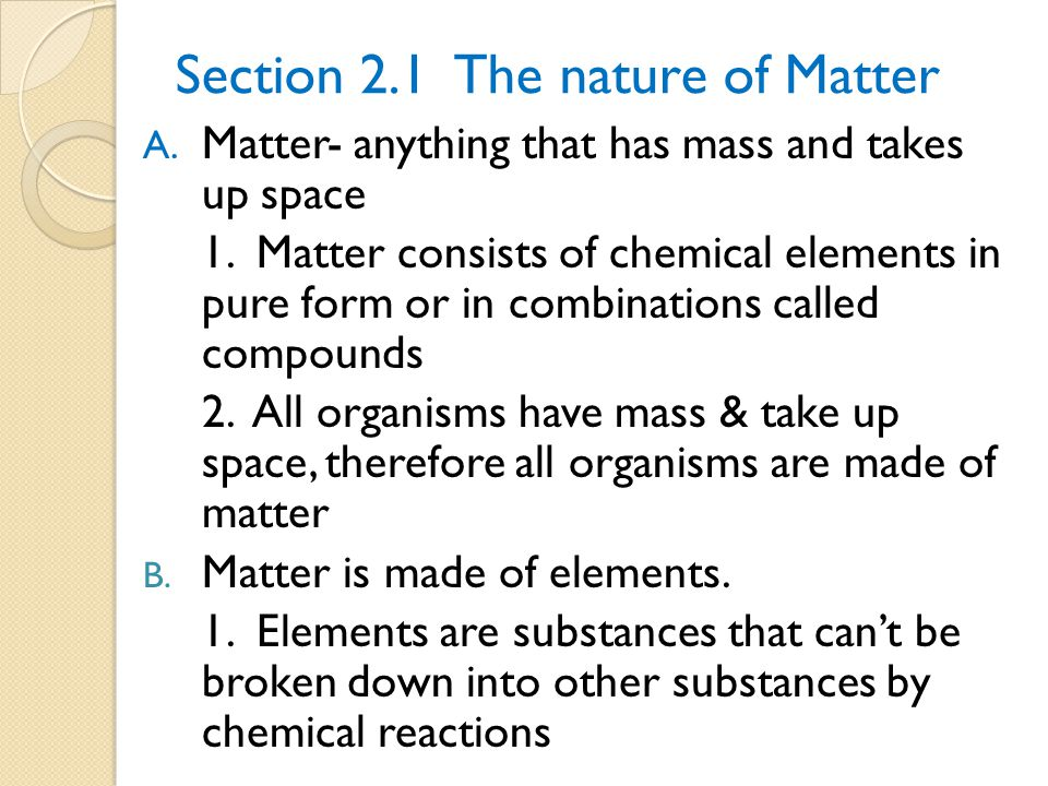 Section 2.1 The nature of Matter