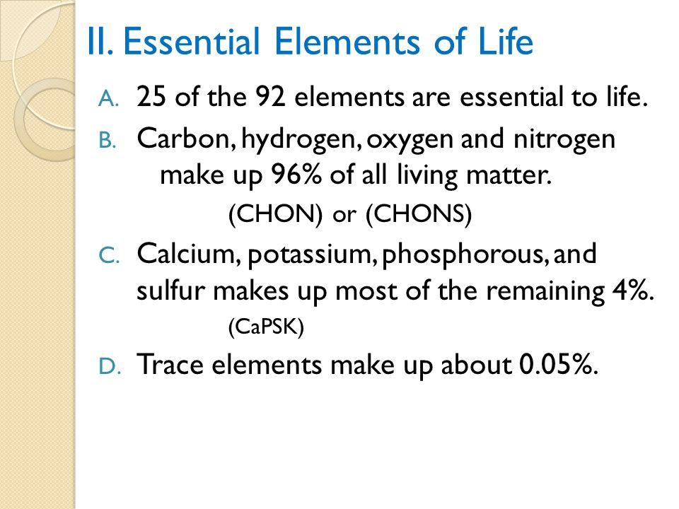 II. Essential Elements of Life