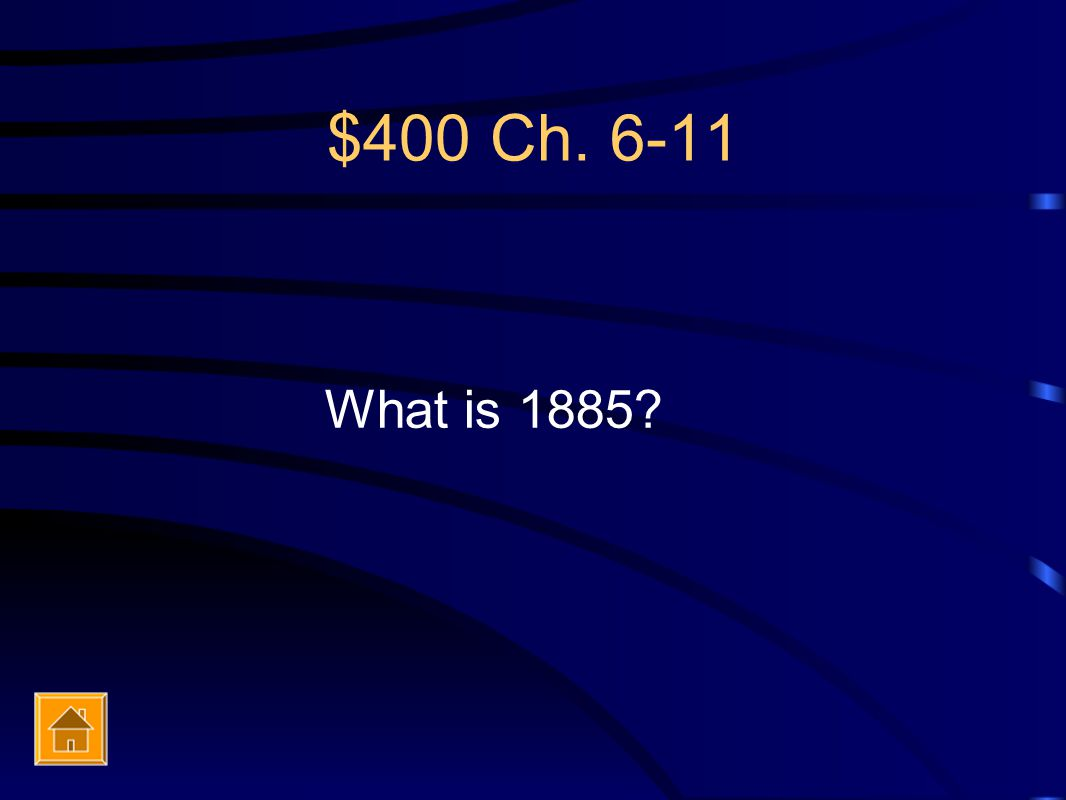 $400 Ch. 6-11 What is 1885