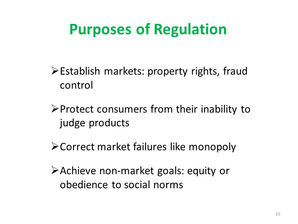 Purposes of Regulation
