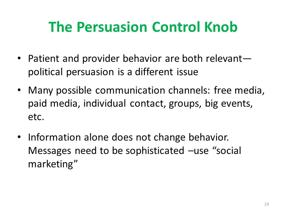 The Persuasion Control Knob