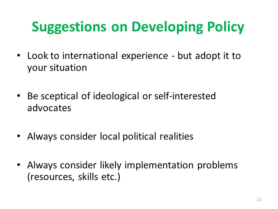 Suggestions on Developing Policy