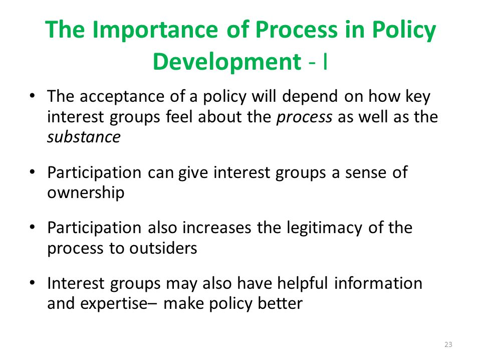 The Importance of Process in Policy Development - I