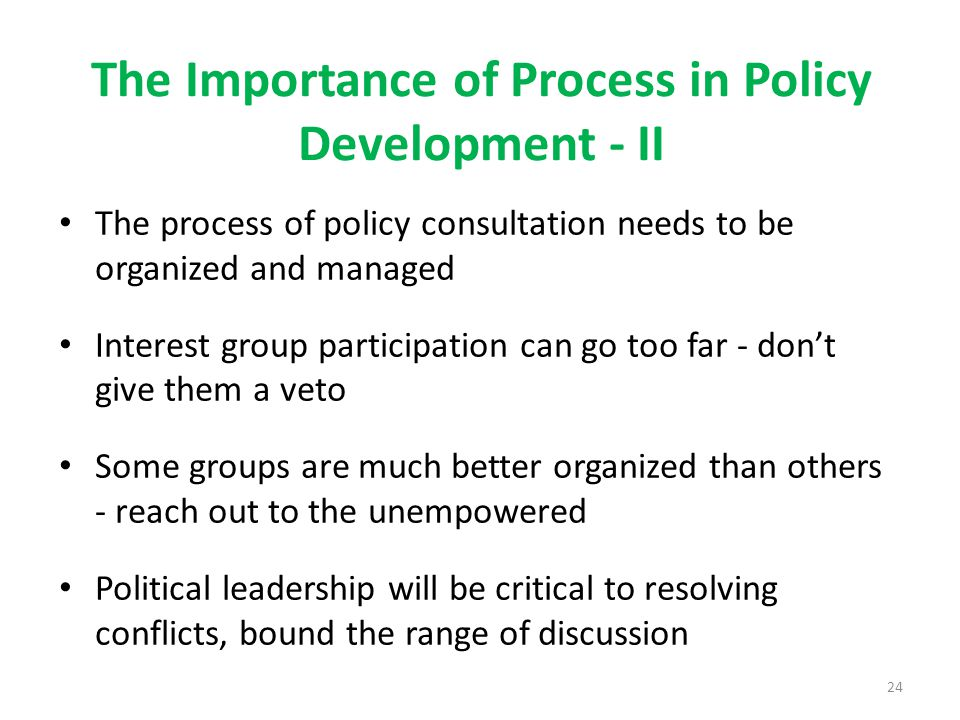 The Importance of Process in Policy Development - II