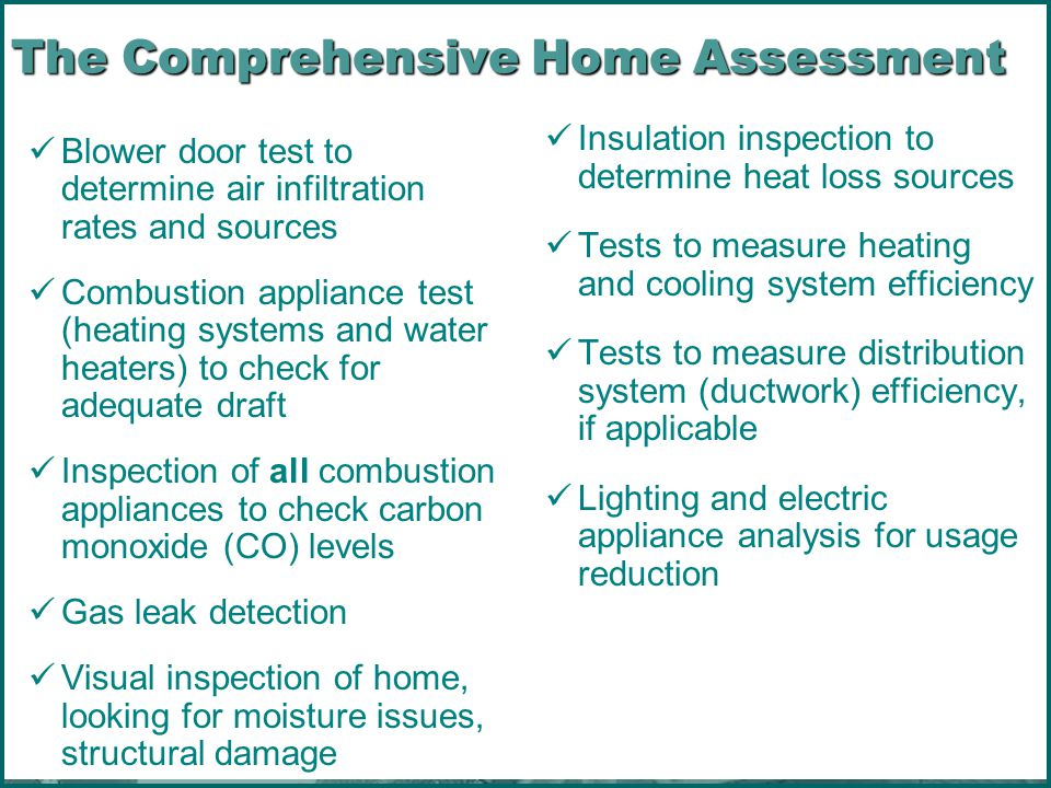 The Comprehensive Home Assessment