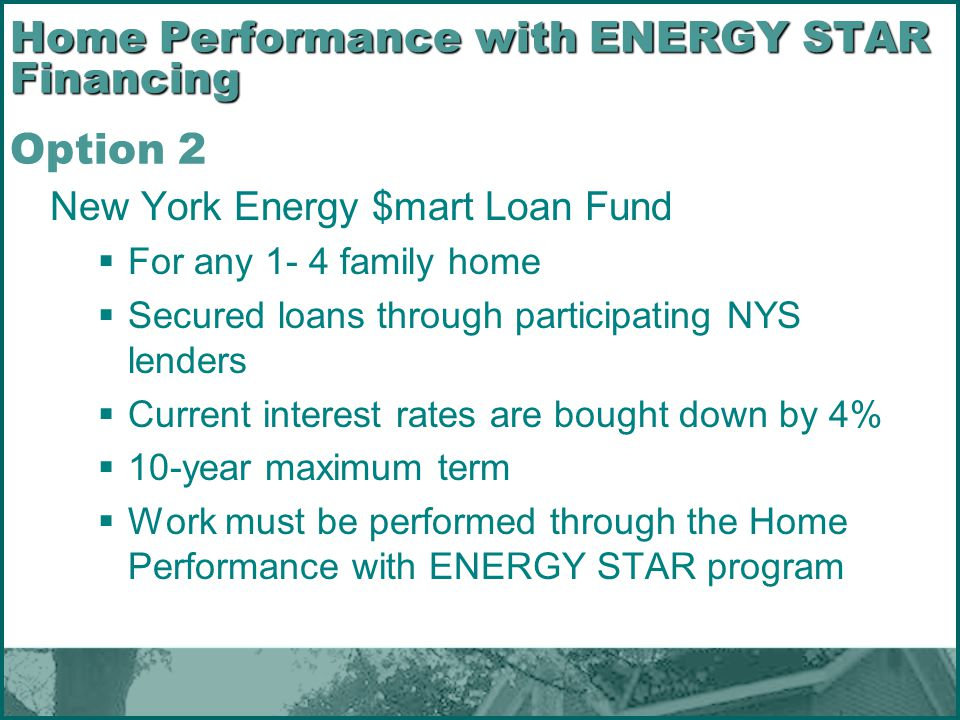 Home Performance with ENERGY STAR Financing Option 2