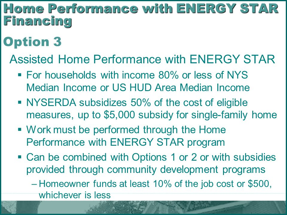 Home Performance with ENERGY STAR Financing Option 3