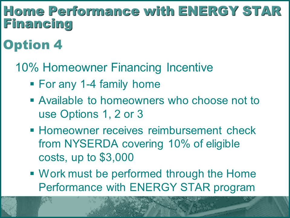 Home Performance with ENERGY STAR Financing Option 4