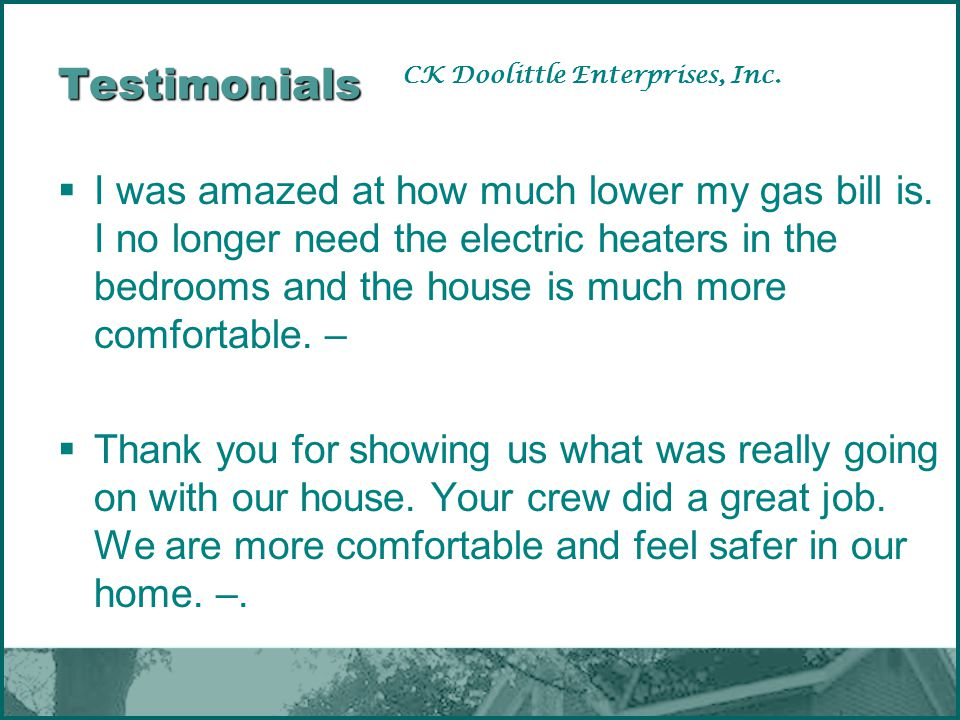 Testimonials CK Doolittle Enterprises, Inc.