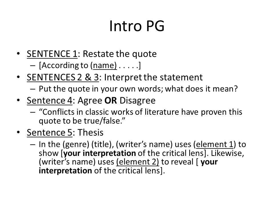 Intro PG SENTENCE 1: Restate the quote