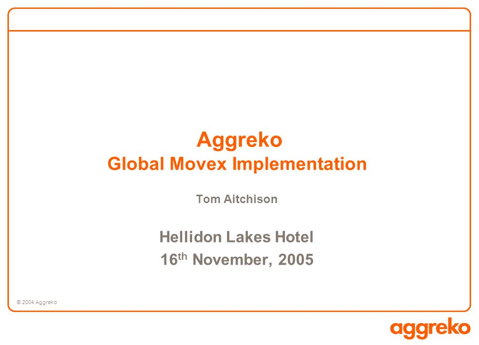 Aggreko Global Movex Implementation