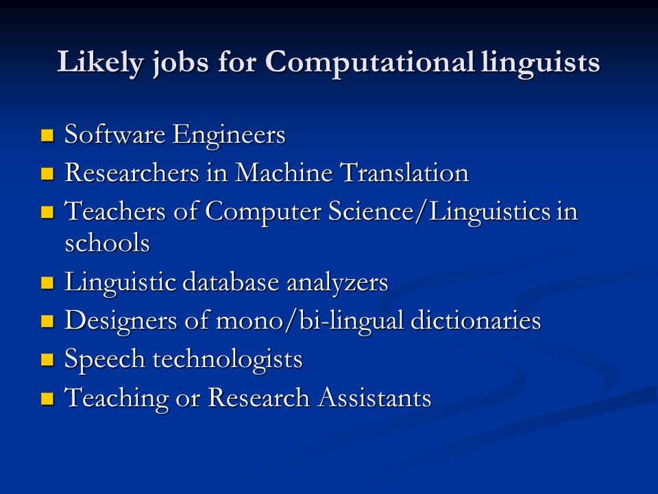 Likely jobs for Computational linguists