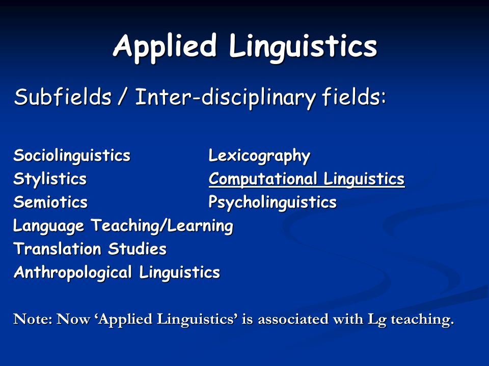 Applied Linguistics Subfields / Inter-disciplinary fields:
