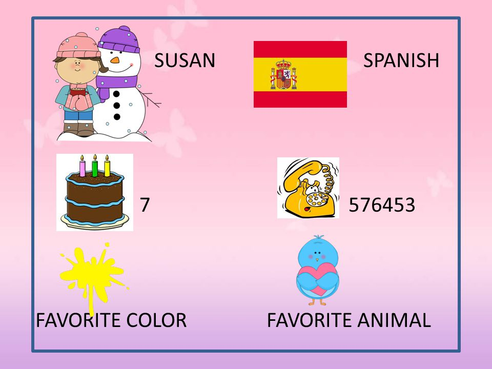 SUSAN SPANISH 7 576453 FAVORITE COLOR FAVORITE ANIMAL
