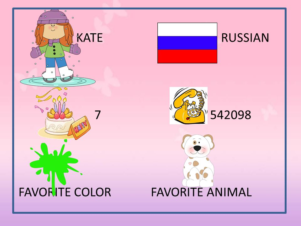 KATE RUSSIAN 7 542098 FAVORITE COLOR FAVORITE ANIMAL