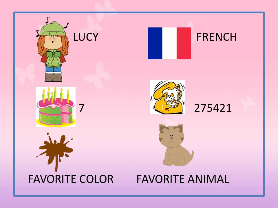 LUCY FRENCH 7 275421 FAVORITE COLOR FAVORITE ANIMAL