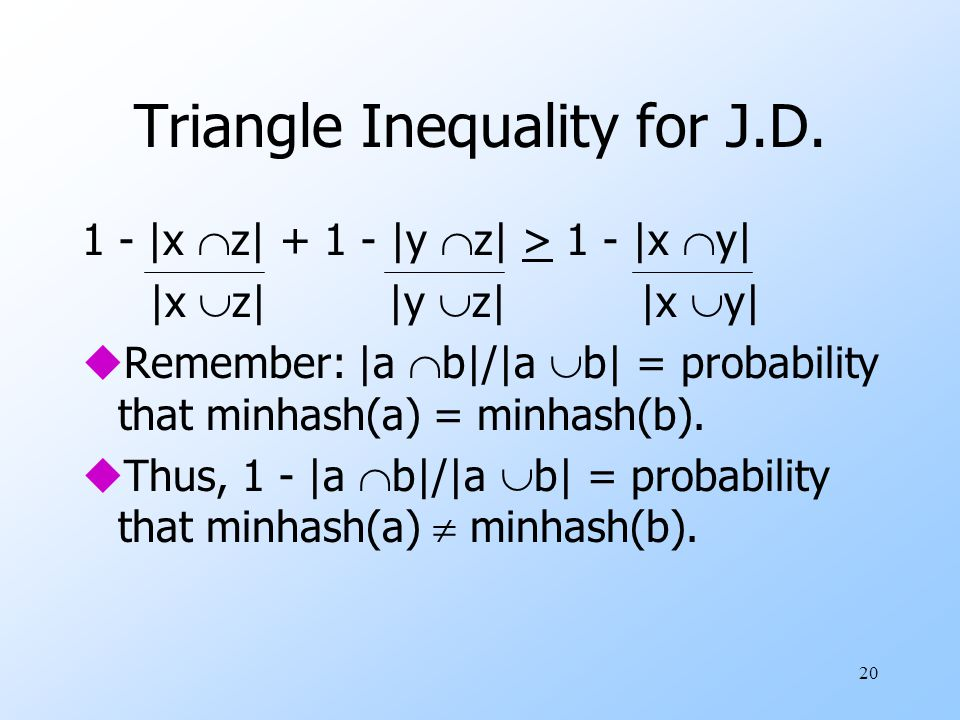 Triangle Inequality for J.D.