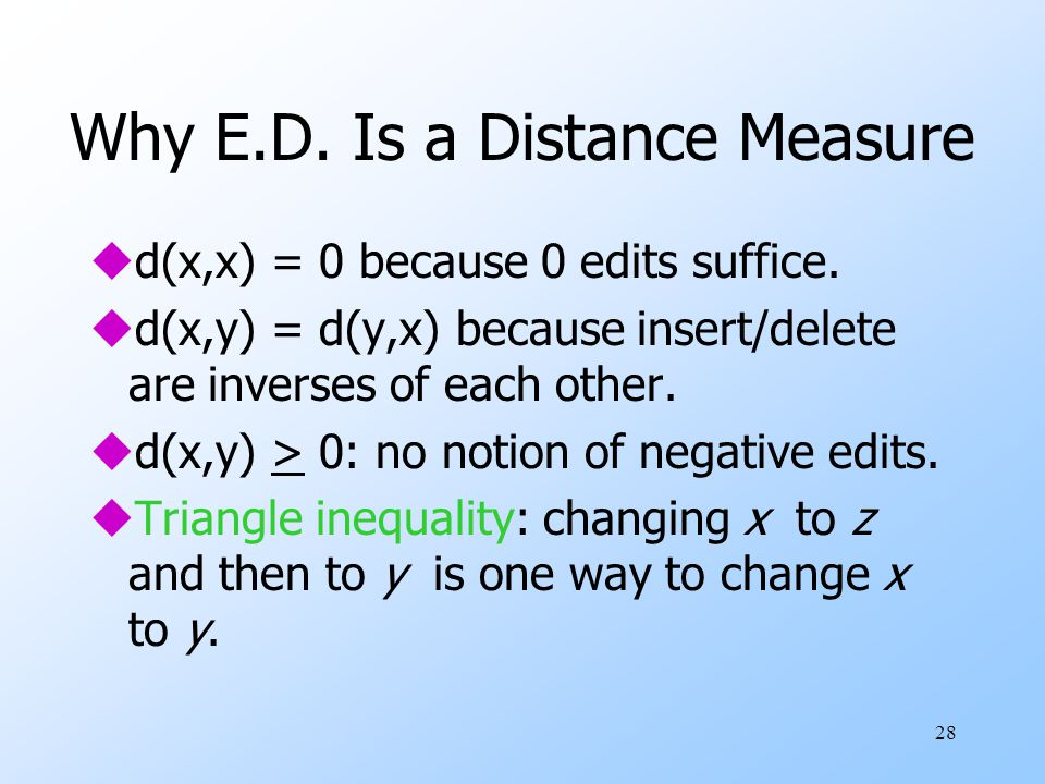 Why E.D. Is a Distance Measure