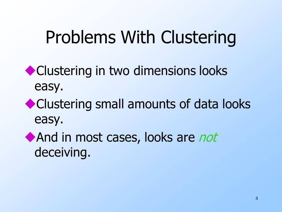 Problems With Clustering