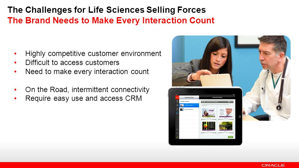The Challenges for Life Sciences Selling Forces The Brand Needs to Make Every Interaction Count
