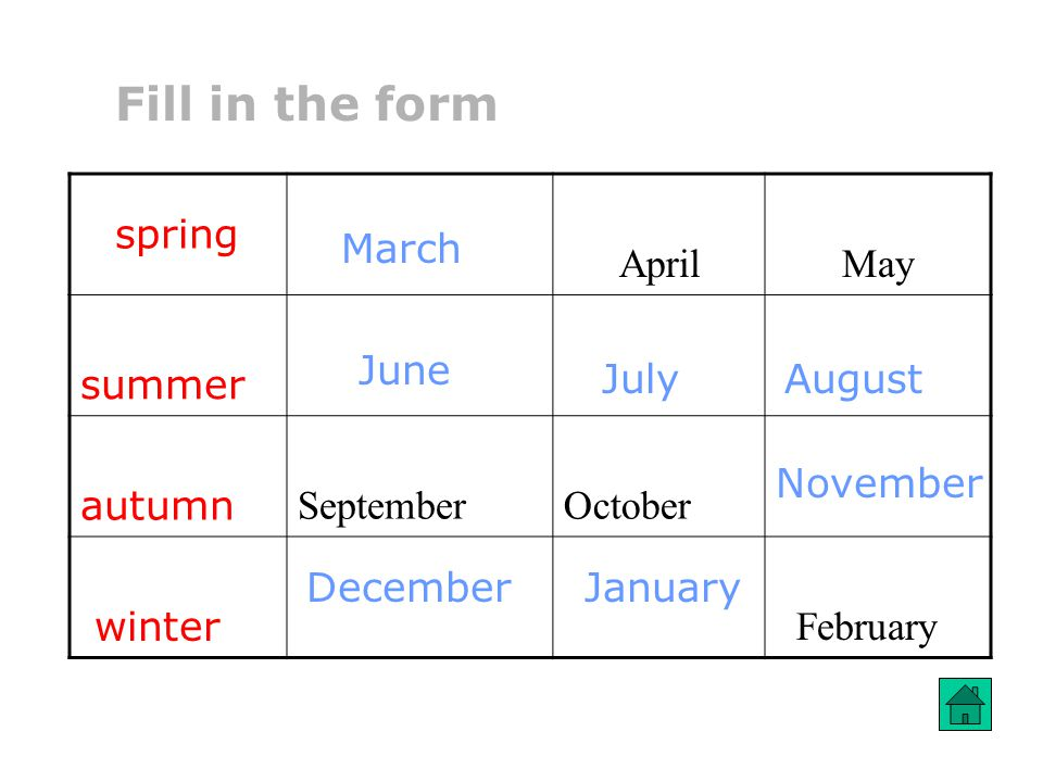 Fill in the form April May summer autumn September October winter