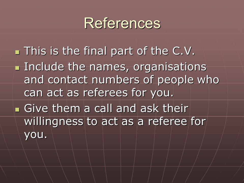 References This is the final part of the C.V.