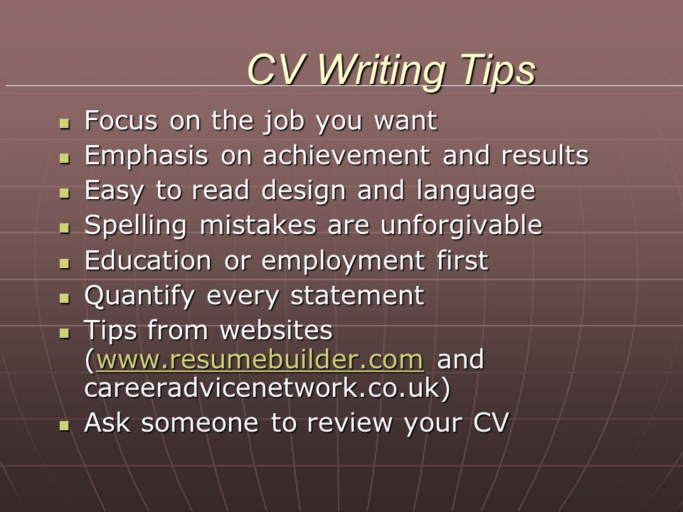 CV Writing Tips Focus on the job you want
