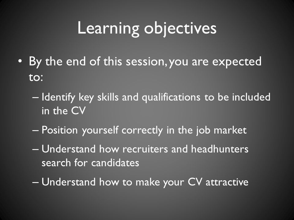 Learning objectives By the end of this session, you are expected to: