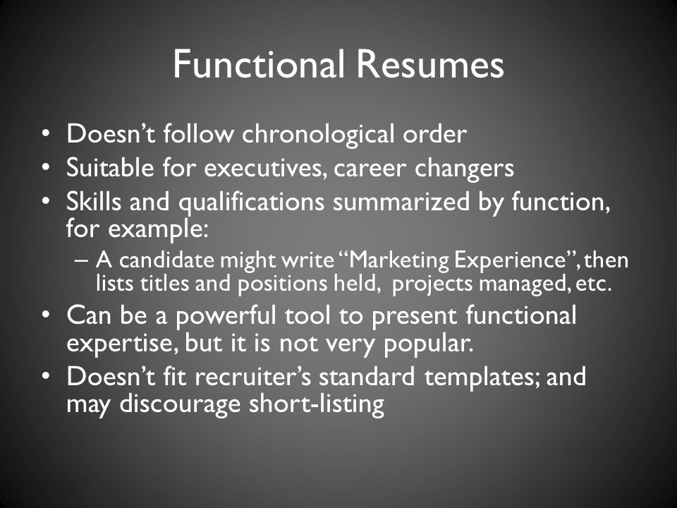 Functional Resumes Doesn't follow chronological order