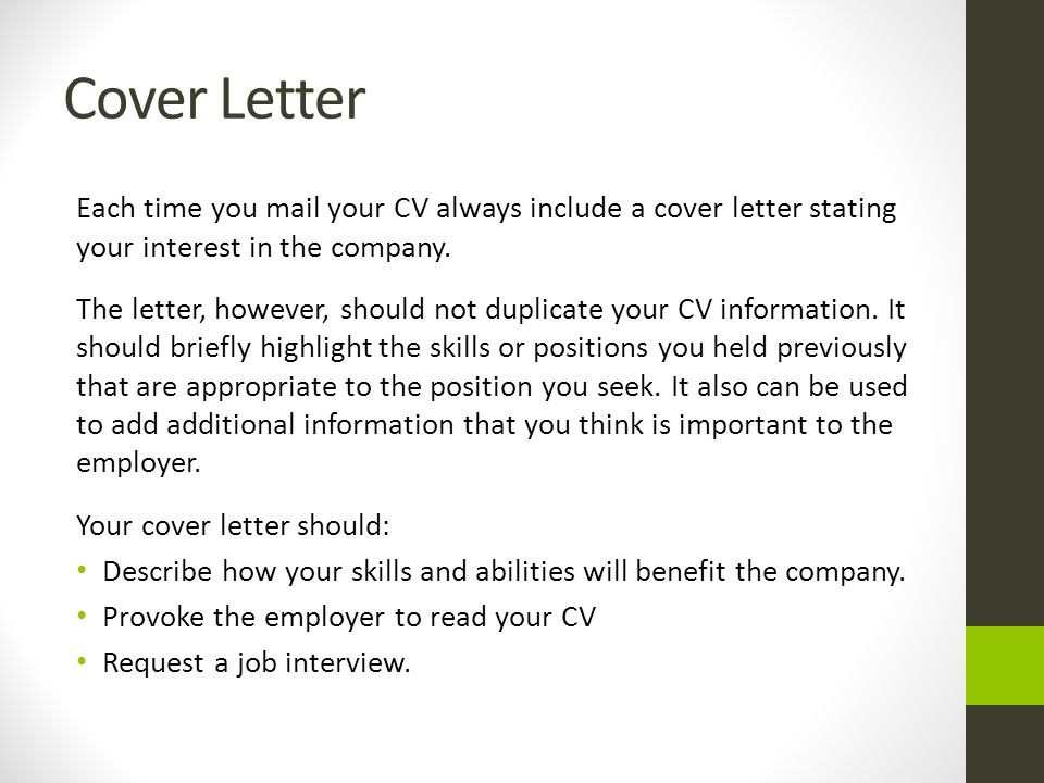 cover letter each time you mail your cv always include a cover letter stating your interest - Skills On Your Cv