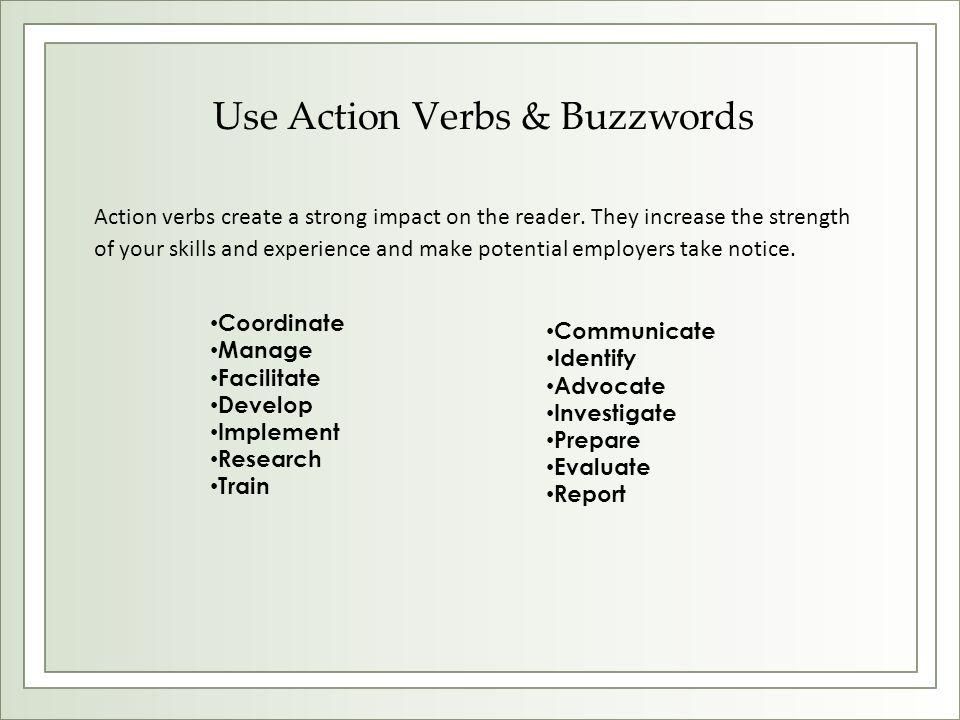 Use Action Verbs & Buzzwords