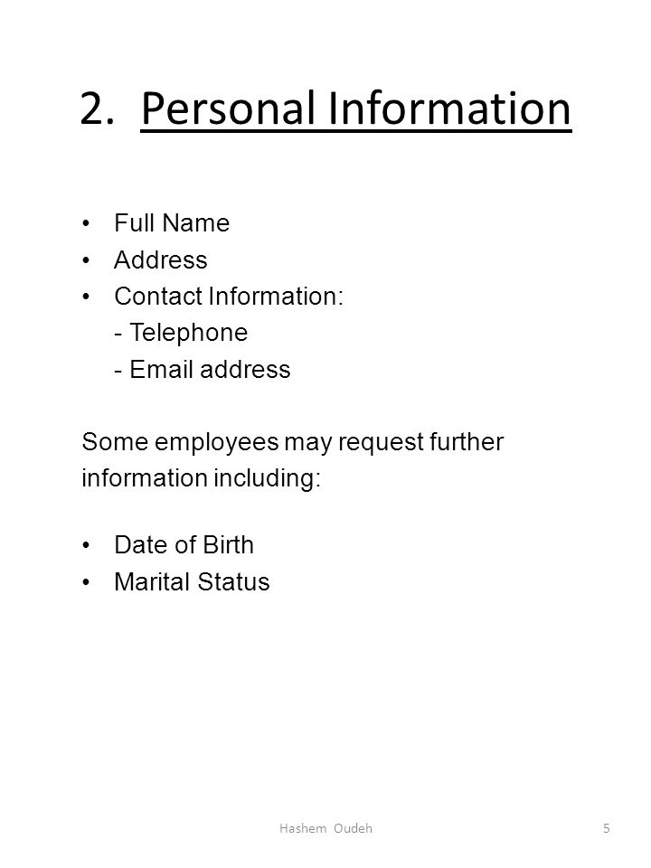2. Personal Information Full Name Address
