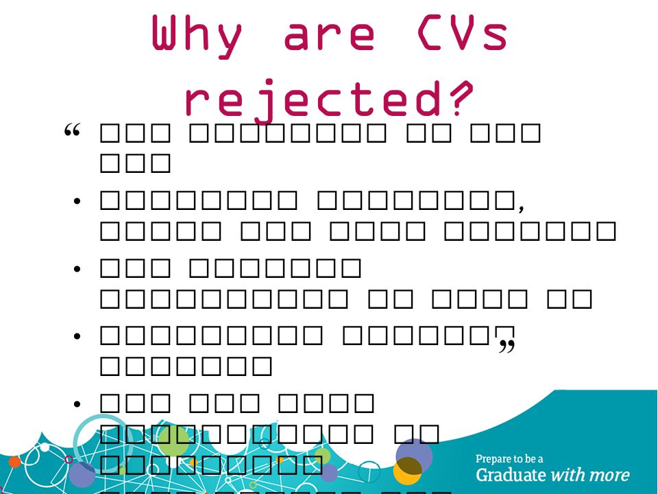 Why are CVs rejected Not tailored to the job