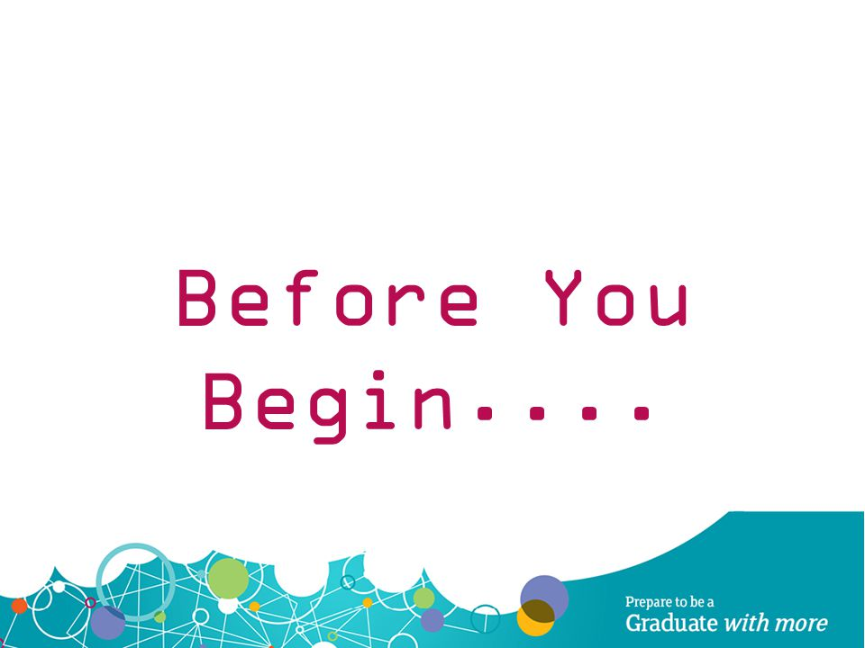Before You Begin....