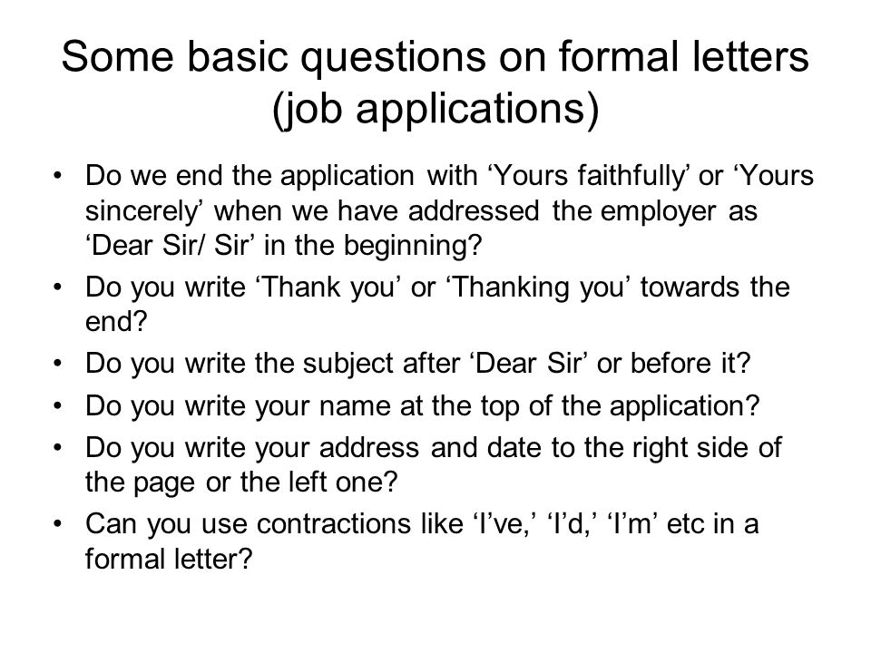 Some basic questions on formal letters (job applications)