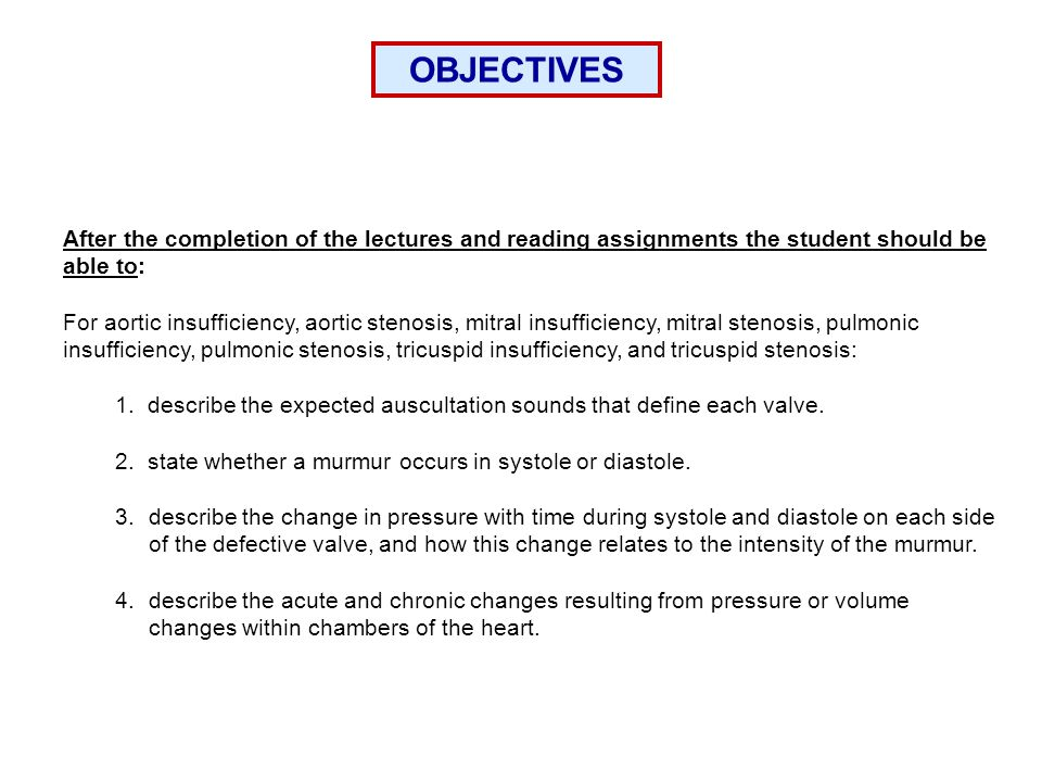 OBJECTIVES After the completion of the lectures and reading assignments the student should be able to: