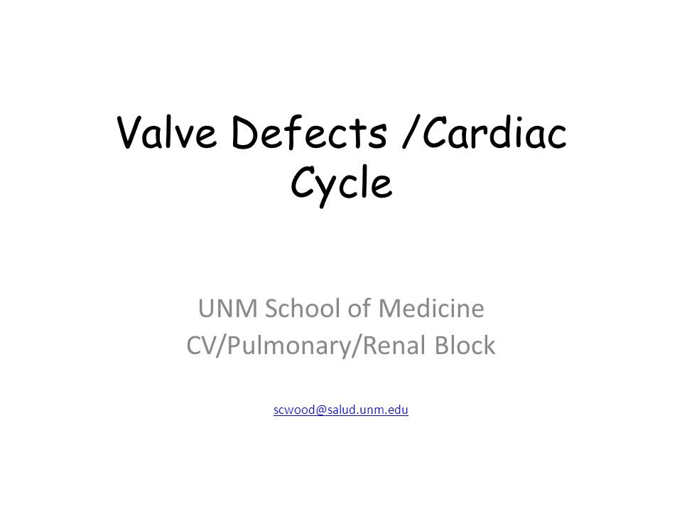 Valve Defects /Cardiac Cycle