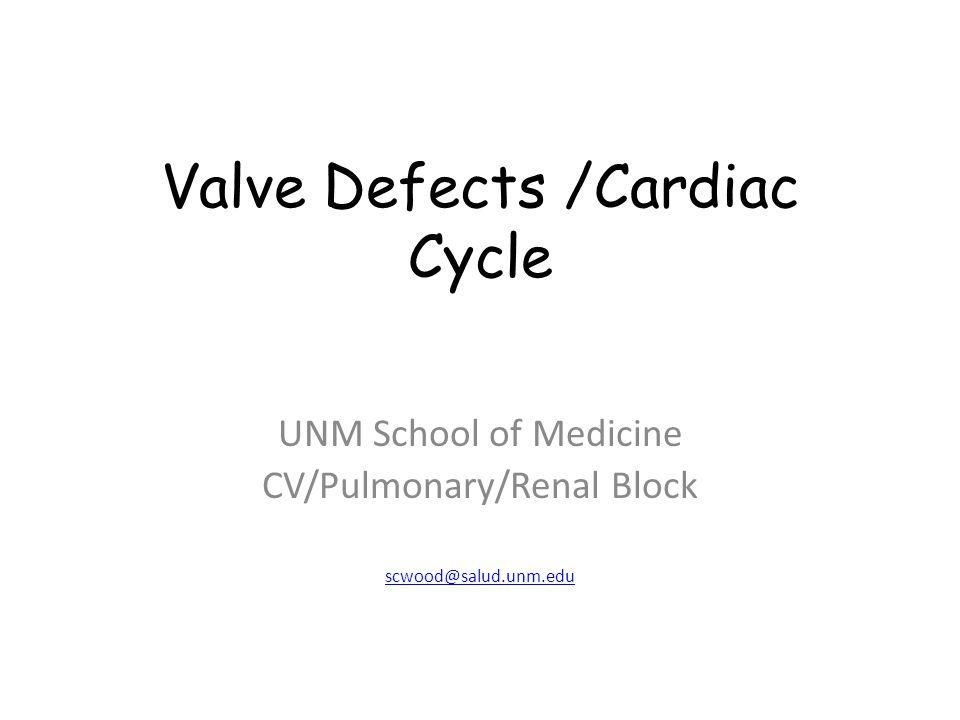 Valve Defects /Cardiac Cycle