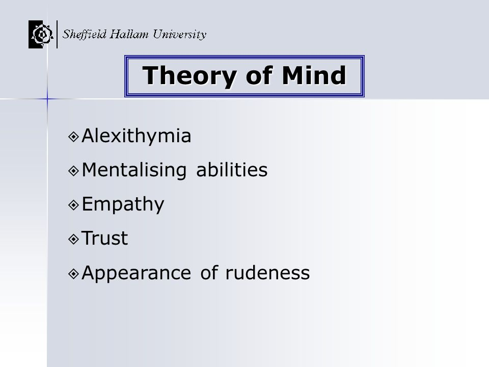 Theory of Mind Alexithymia Mentalising abilities Empathy Trust