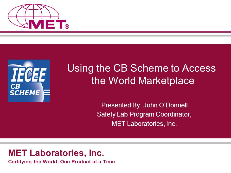 Using the CB Scheme to Access the World Marketplace