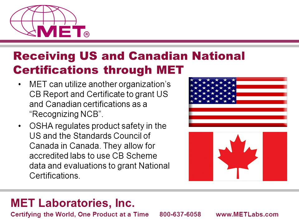 Receiving US and Canadian National Certifications through MET